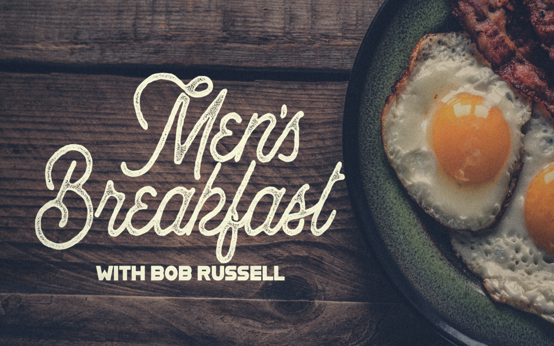 Men's Breakfast with Bob Russell
