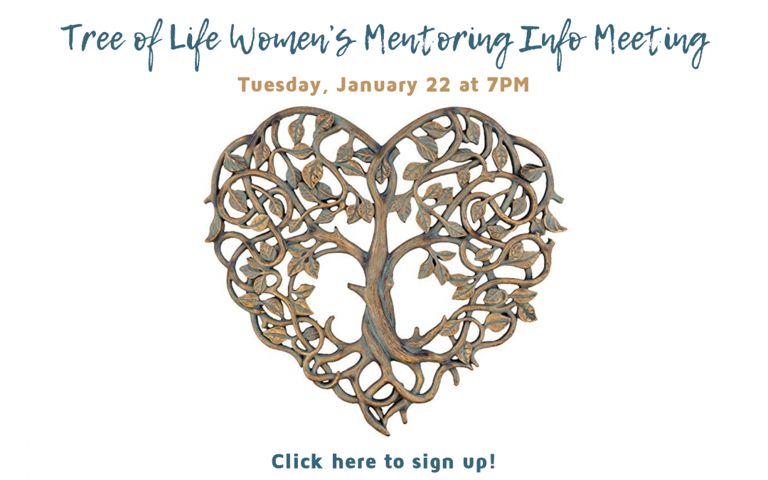 Tree of Life Women's Mentoring Info Meeting