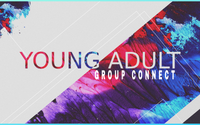 Young Adult Group Connect Experience