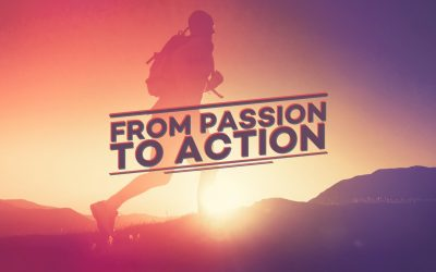 From Passion to Action