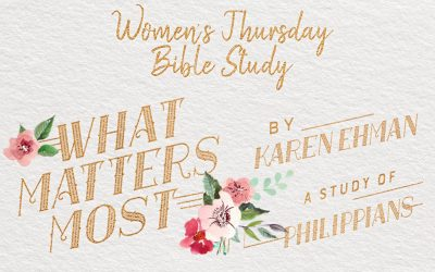 What Matters Most Women's Bible Study