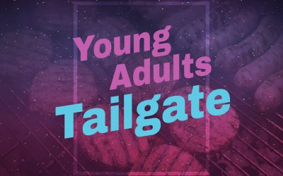Young Adult Group Connect: Tailgate!