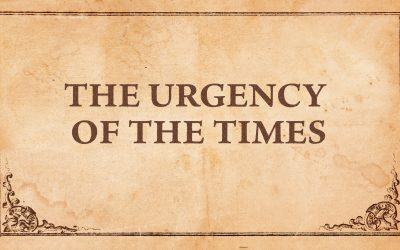 The Urgency of the Times